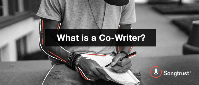 Songtrust: What is a Co-Writer?