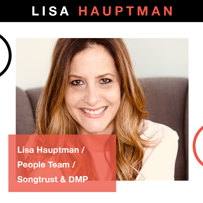 Songtrust & Downtown Music Publishing's Lisa Hauptman, Global Head of People