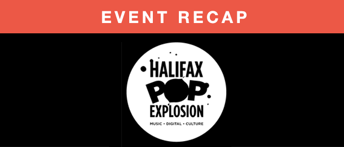 Songtrust at Halifax Pop Explosion (HPE)