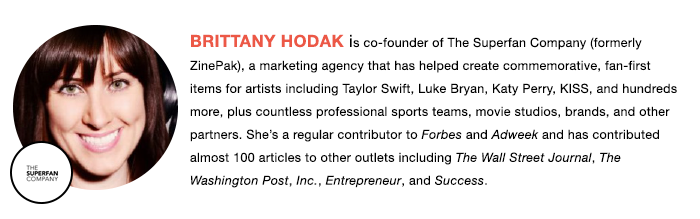 The Superfan Company's CoFounder, Brittany Hodak