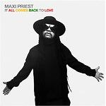 It all comes back to love, Maxi Priest | 2021 GRAMMY Nomination | Songtrust