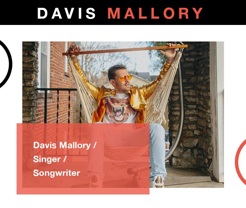 Singer-songwriter and DJ, Davis Mallory
